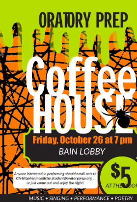Poster promoting the Oratory Prep Coffee House event